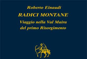 LE 'RADICI MONTANE' DI ROBERTO EINAUDI