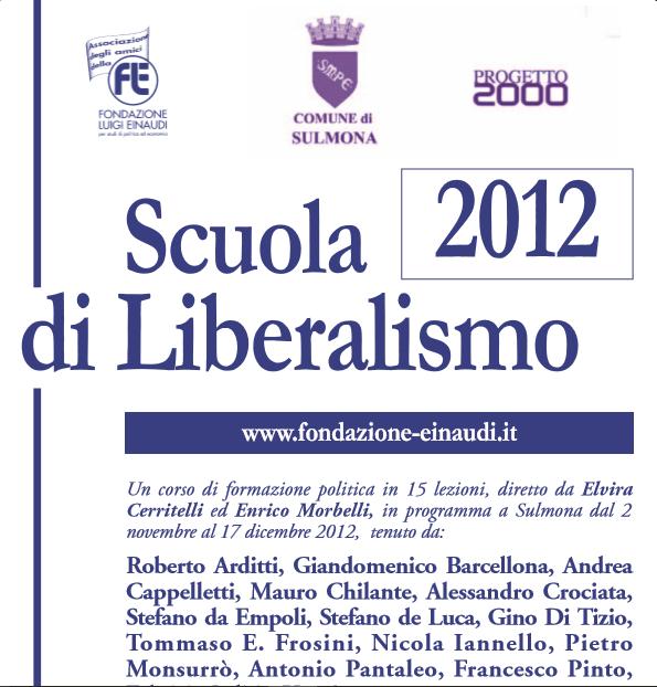 Scuola 2012 di Liberalismo di Sulmona – LXXIX
