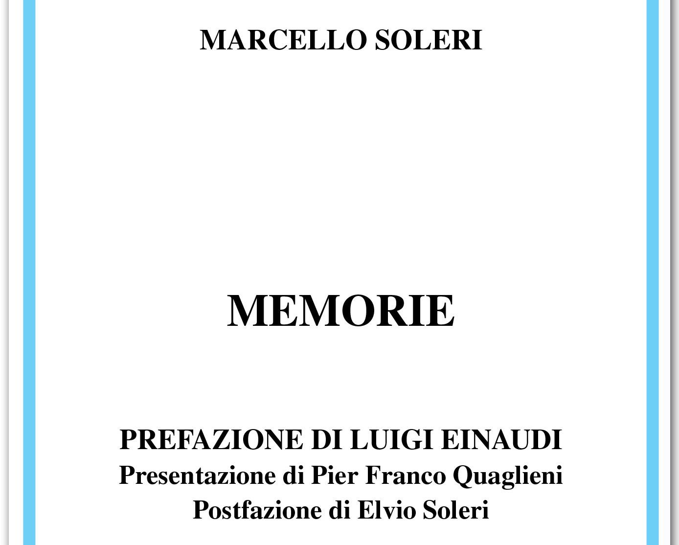 """Presentazione del libro """"Memorie"""" di Marcello Soleri – 17.12.2013"""
