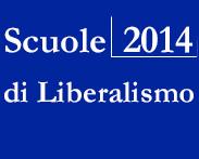 Scuole 2014 di Liberalismo