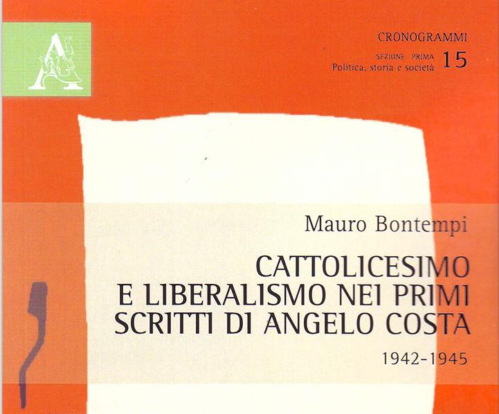 Cattolicesimo e liberalismo nei primi scritti di Angelo Costa (1942-1945)