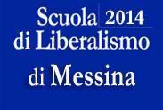Scuola di Liberalismo 2014 di Messina