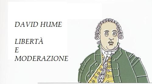 Lunedì 16 Maggio – David Hume: libertà e moderazione