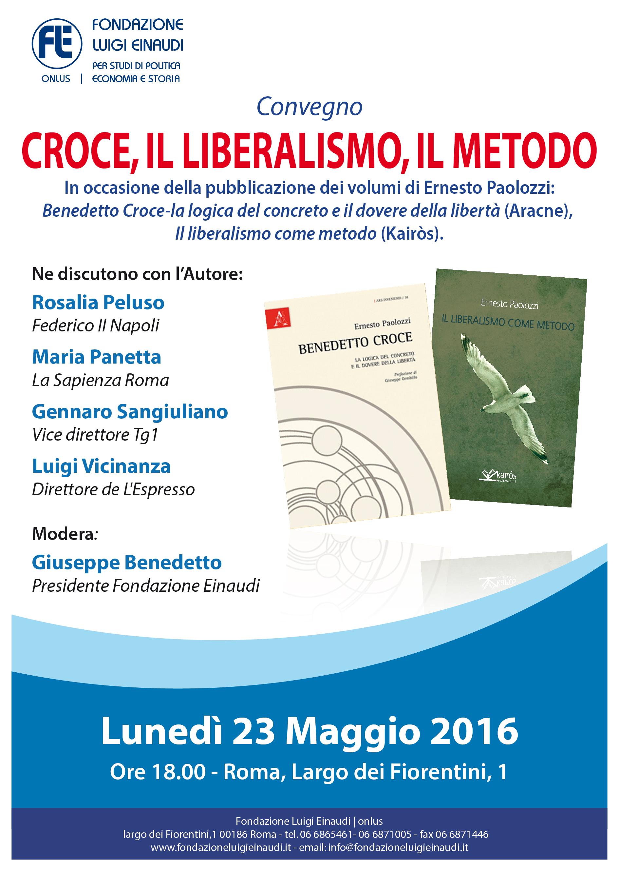 """23 maggio – """"Croce, il liberalismo, il metodo"""" presentazione dei volumi di Ernesto Paolozzi"""