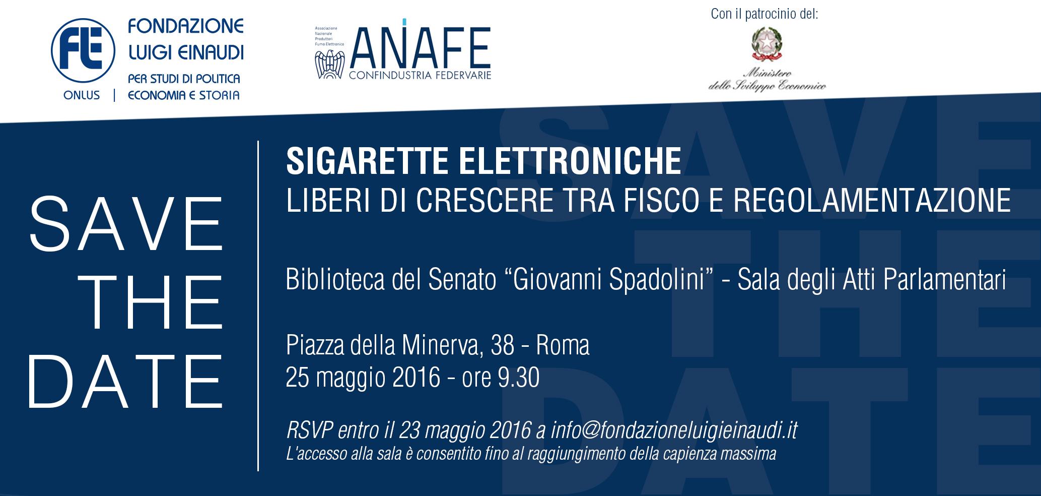 """25 maggio – """"Sigarette Elettroniche. Liberi di crescere tra fisco e regolamentazione"""", Sala degli Atti parlamentari, Senato della Repubblica, ore 9:30"""