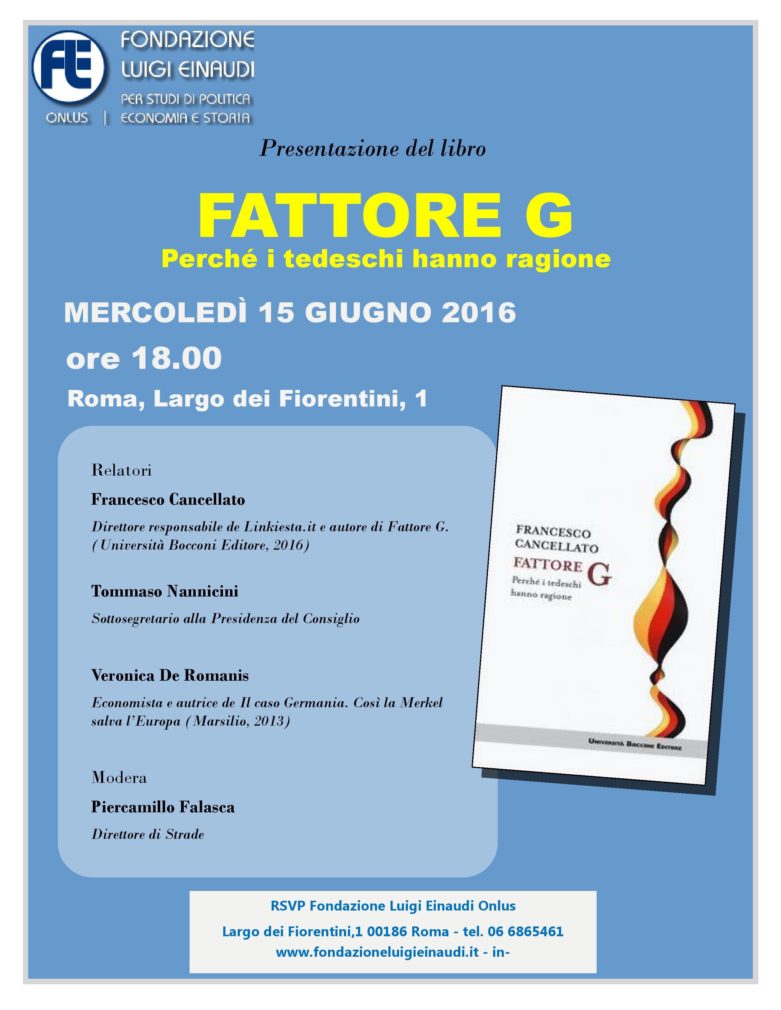 """15 Giugno 2016 – Presentazione del libro """"Fattore G"""" di Francesco Cancellato"""