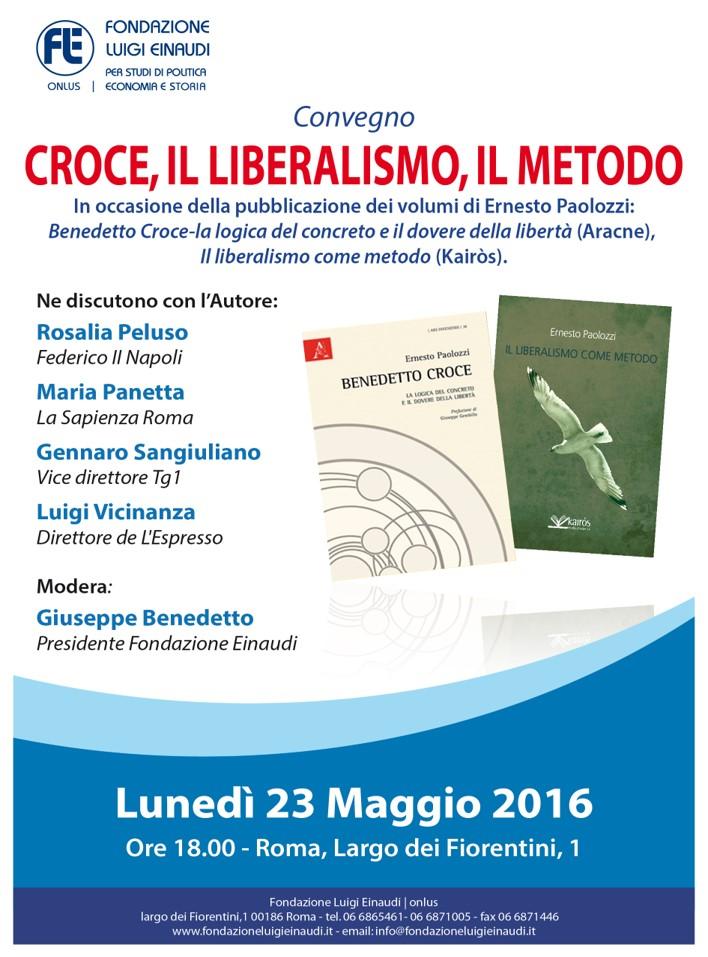 Croce, il liberalismo, il metodo