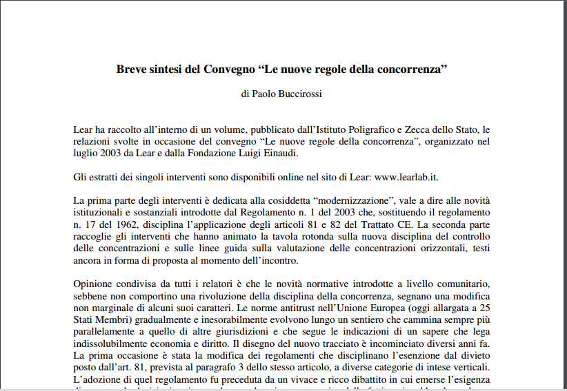 Le nuove regole della concorrenza. Atti del convegno del 3 luglio 2003 a cura di Paolo Buccirossi