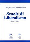 Scuola di Liberalismo. Libro X: Edizione 2011