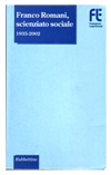 Franco Romani, scienziato sociale 1935-2002