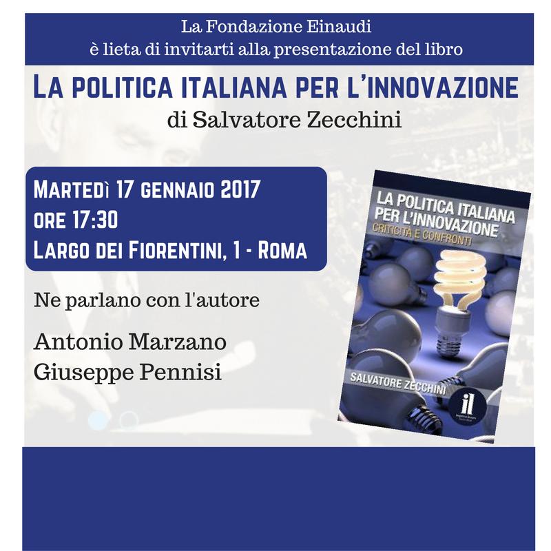 """Presentazione libro """"La politica italiana per l'innovazione"""""""