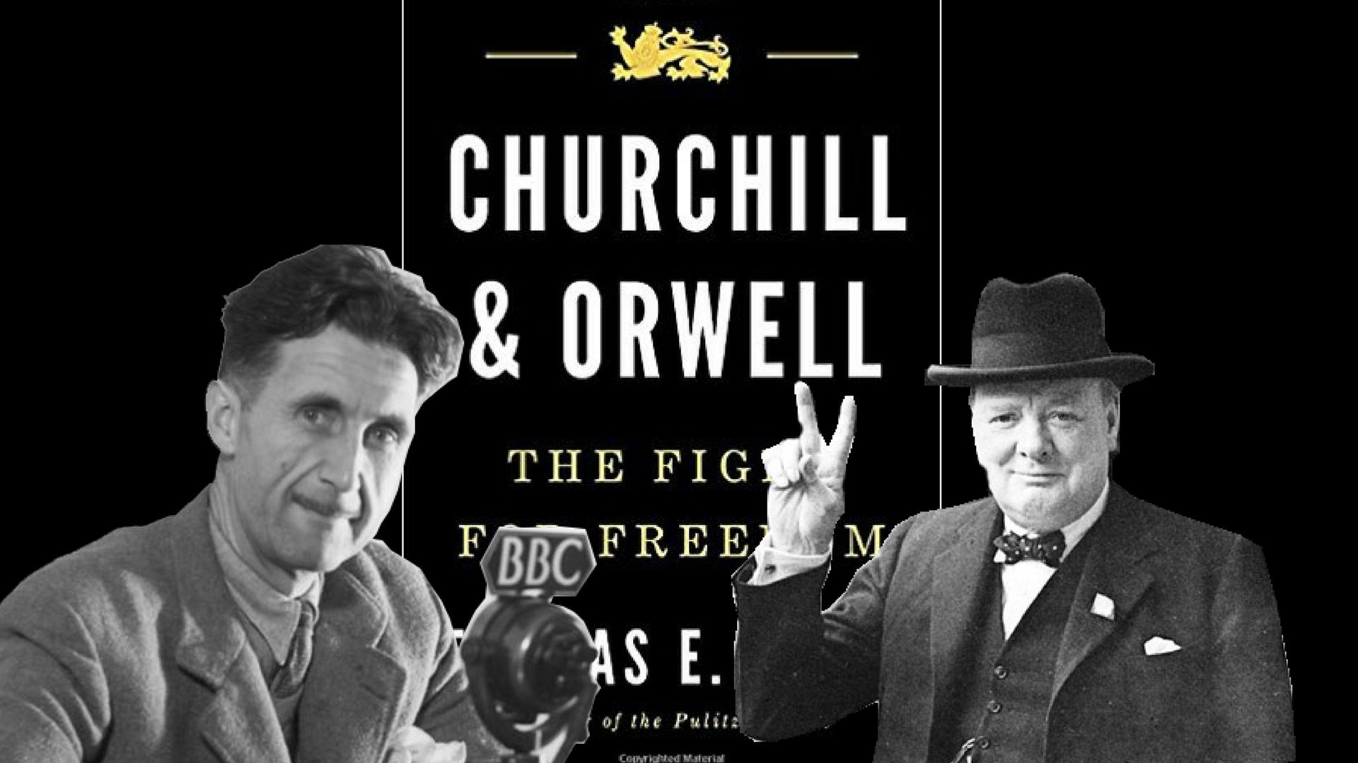 Il conservatore Churchill e il laburista Orwell uniti nelle libertà