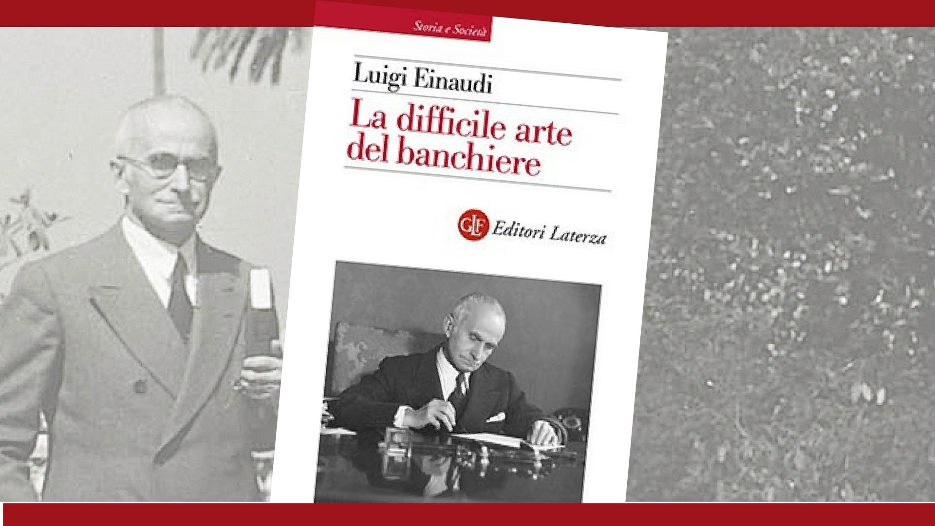 Einaudi, quando le idee salvano le banche più del capitale