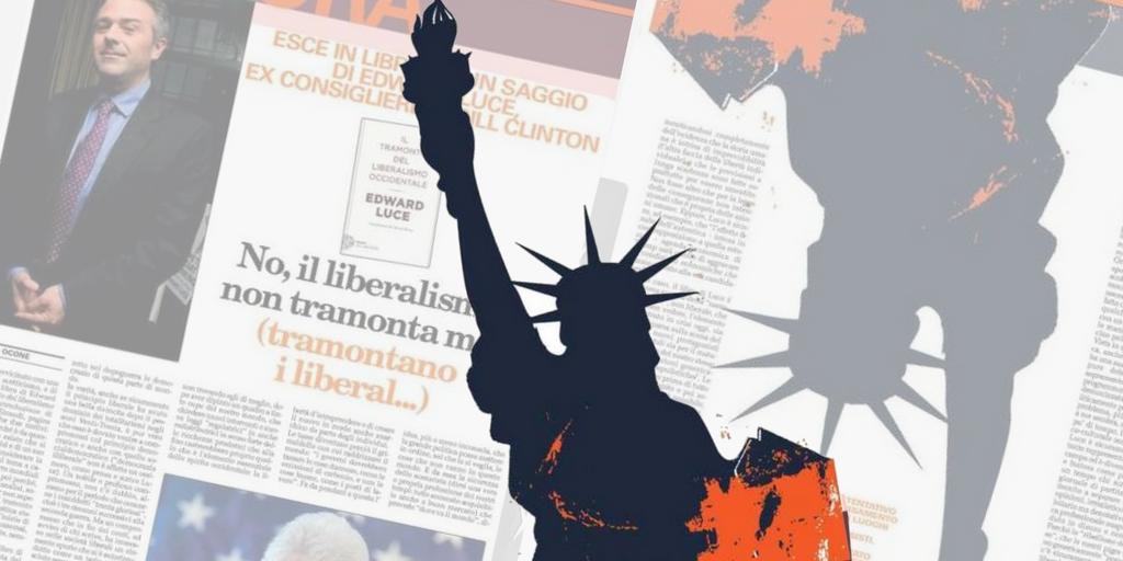 Il liberalismo al tramonto? No, semmai i liberal…