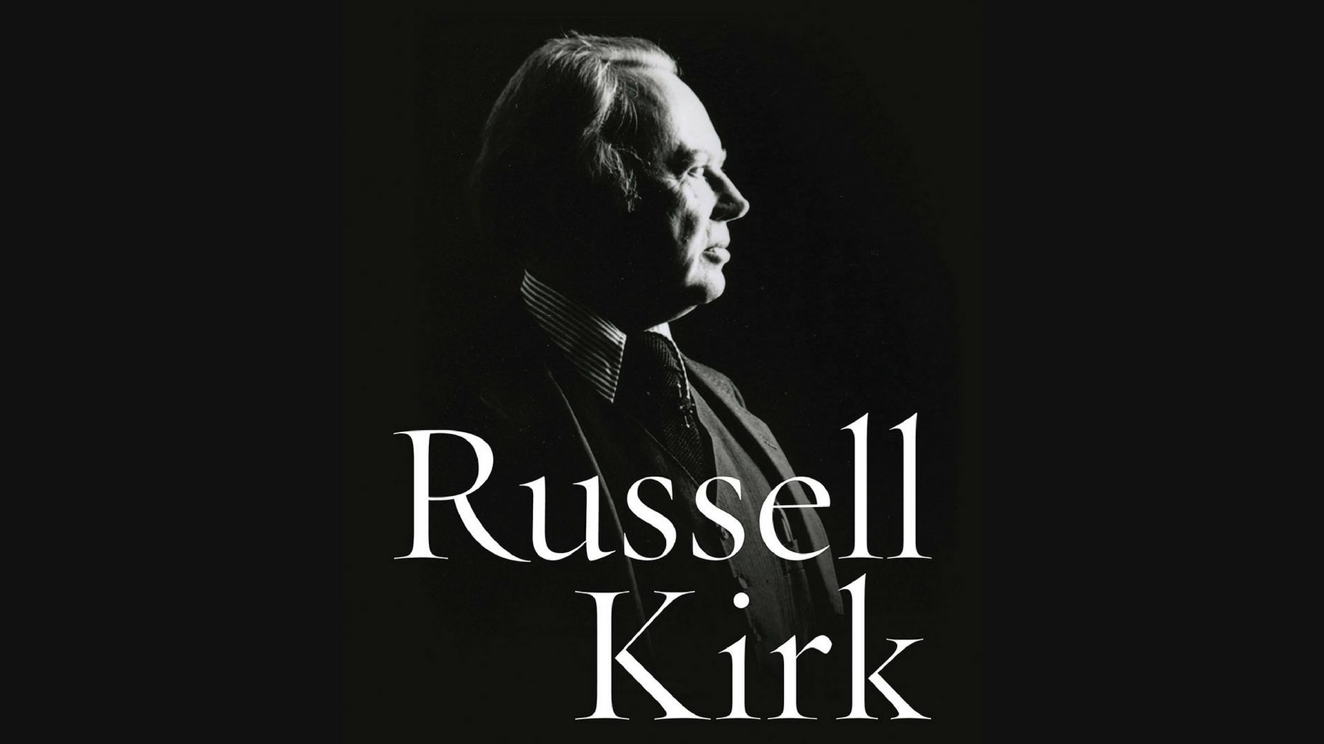 Né populista, né reazionario, ma conservatore. Vita e opera di Russell Kirk