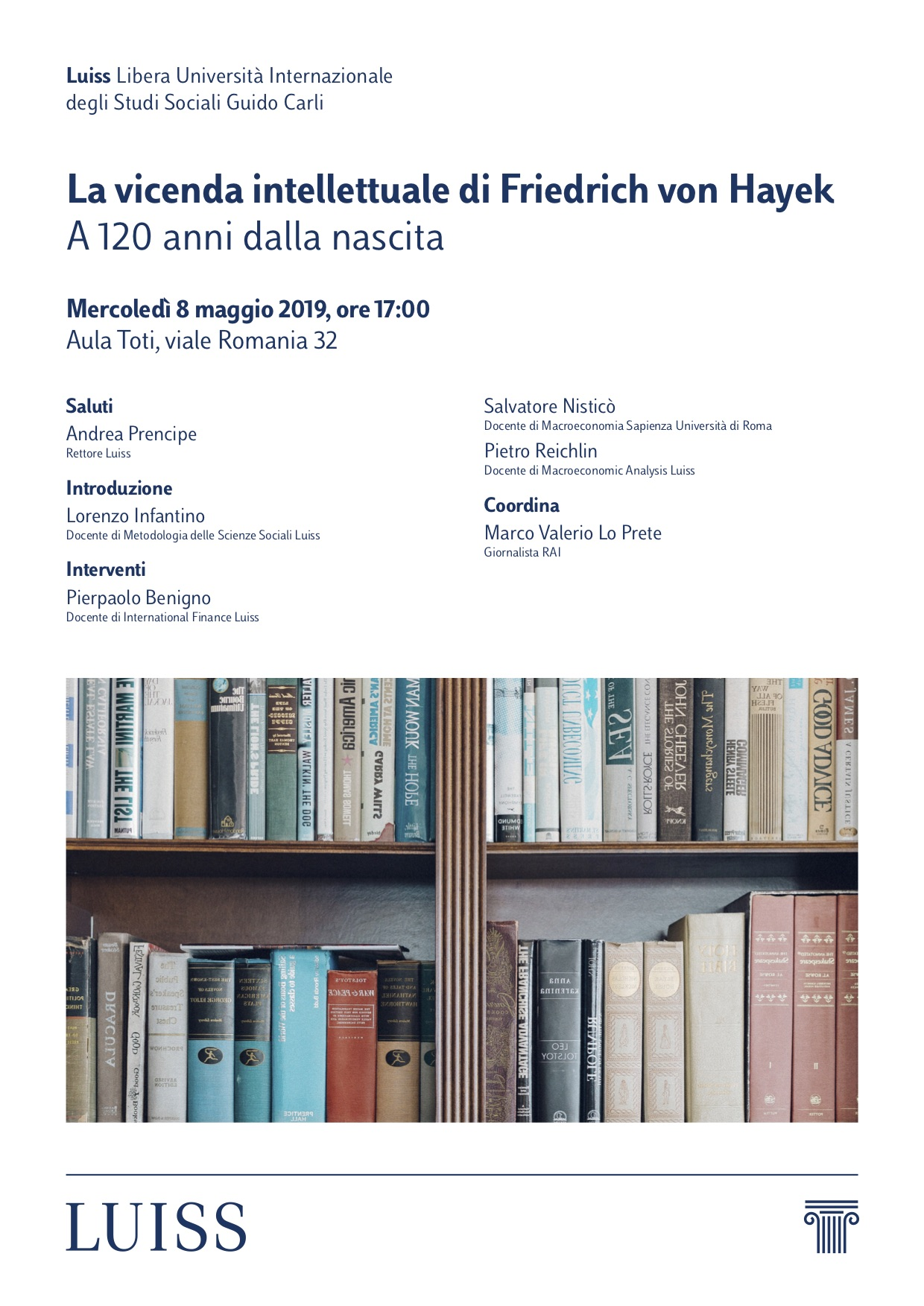 La vicenda intellettuale di Friedrich August von Hayek (a 120 anni dalla nascita)