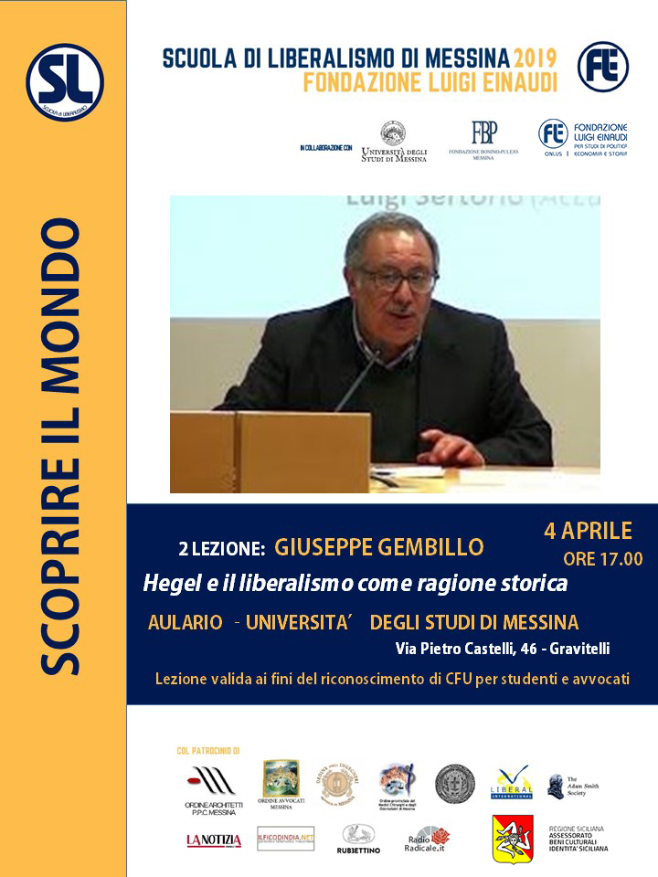"Liberalism School 2019 – Messina: Giuseppe Gembillo´s  lessons on ""Hegel and liberalism as historical reason"""