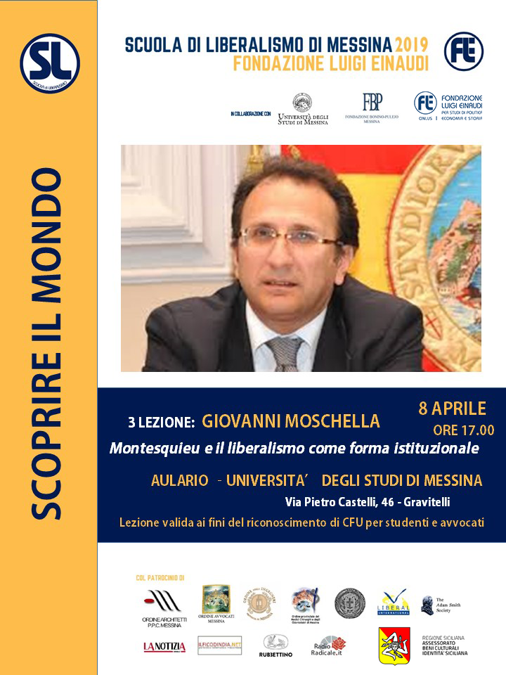 "Liberalism School 2019 – Messina: Giovanni Moschella´s lessons on ""Montesquieu and liberalism as an institutional form"""