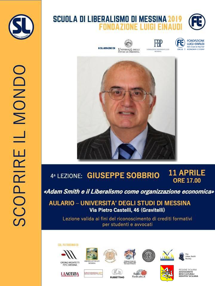 "Liberalism School 2019 – Messina: Giuseppe Sobbrio's lesson on ""Adam Smith and Liberalism as an economic organization"""