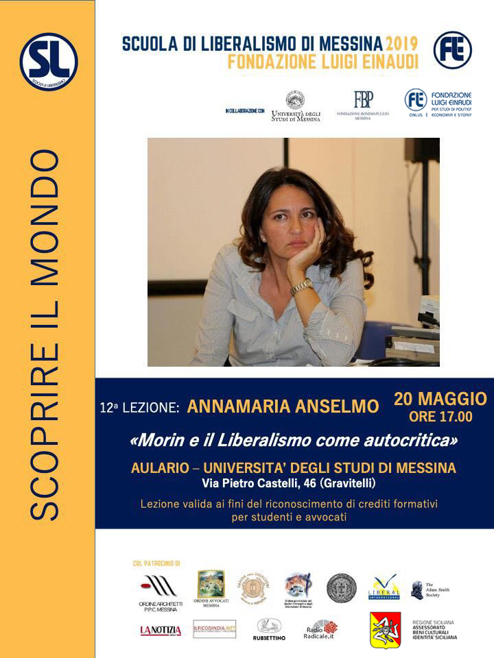 """Liberalism School 2019 – Messina: Annamaria Anselmo´s lesson on the theme """"Morin and Liberalism as self-criticism"""""""