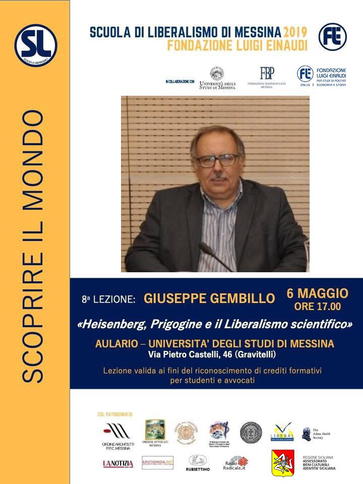 """Scuola di Liberalismo 2019 – Messina: lezione di Giuseppe Gembillo sul tema """"Heisenberg, Prigogine e il Liberalismo scientifico"""""""