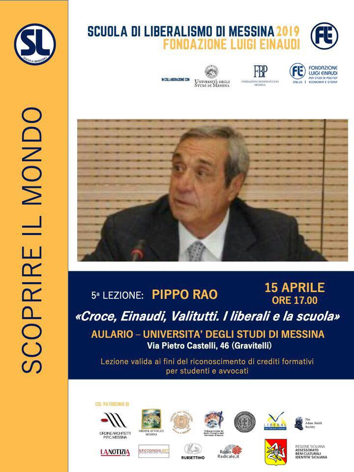 """Scuola di Liberalismo 2019 – Messina: lezione di Pippo Rao sul tema """"Croce, Einaudi, Valitutti. I liberali e la scuola"""""""