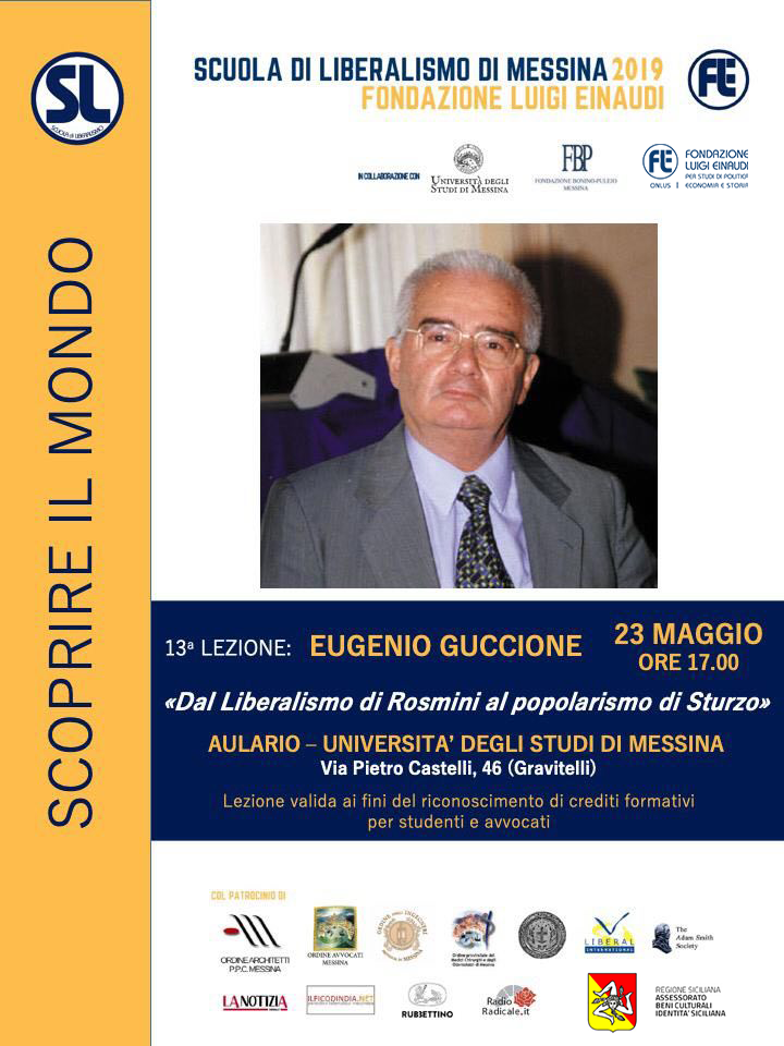 "Liberalism School 2019 – Messina: Eugenio Guccione lesson on ""From Rosmini's Liberalism to Sturzo's popularism"""