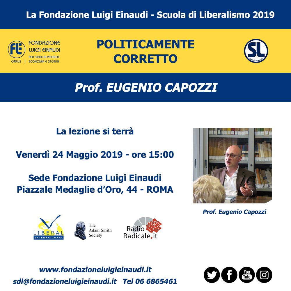 """Scuola di Liberalismo 2019 – Roma: lezione di Eugenio Capozzi sul tema """"Politicamente corretto"""""""