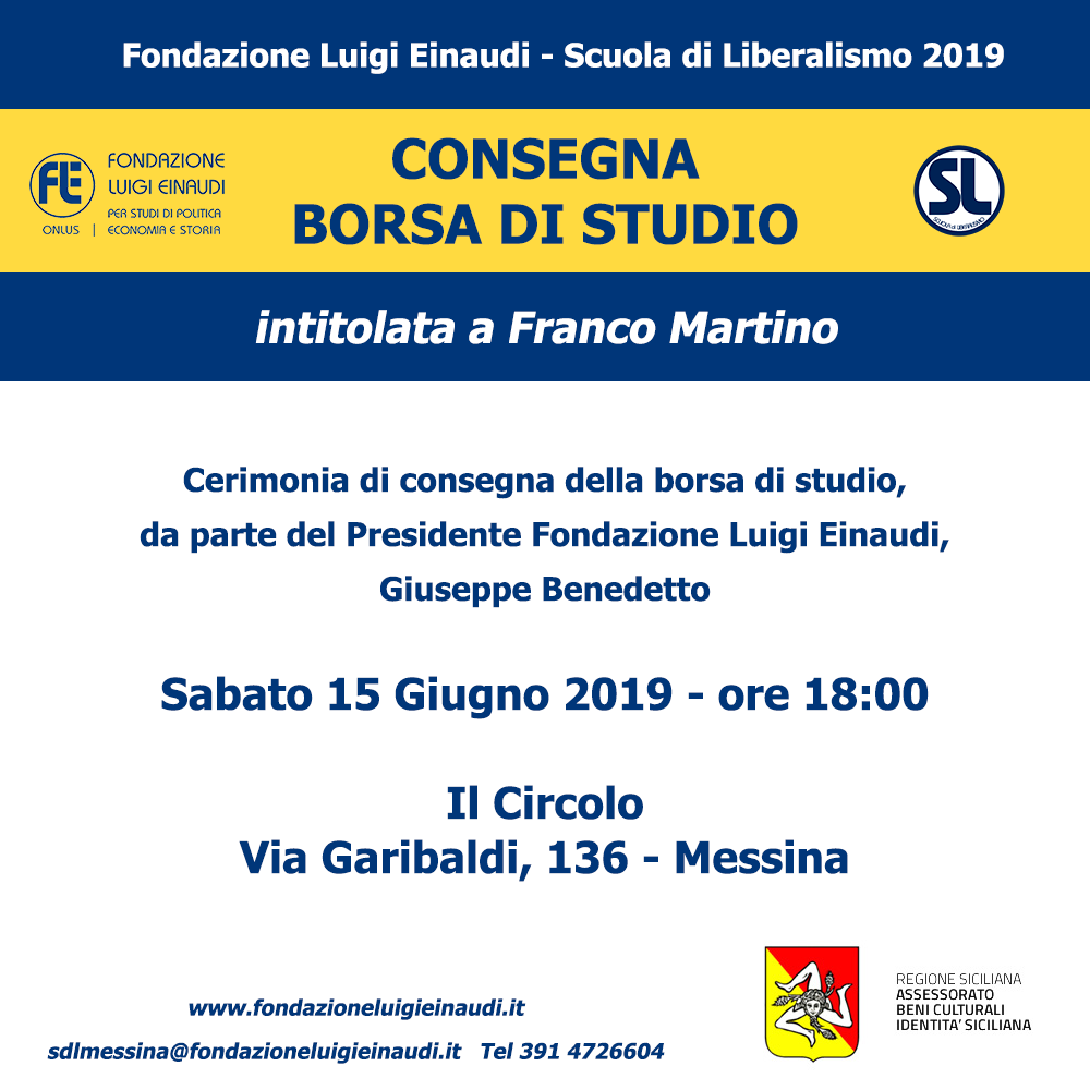 Liberalism School 2019 – Messina: delivery of scholarship