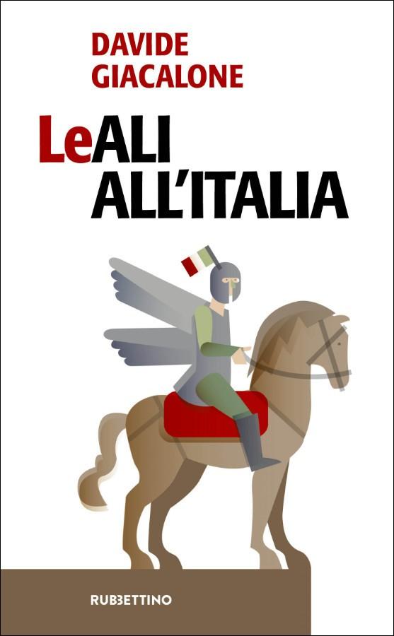 LeAli all'Italia – Davide Giacalone