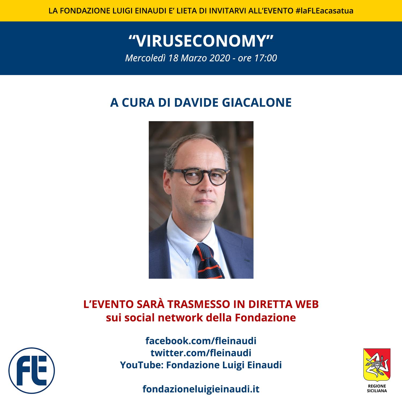 "#laFLEacasatua – Diretta con Davide Giacalone, tema: ""viruseconomy"""
