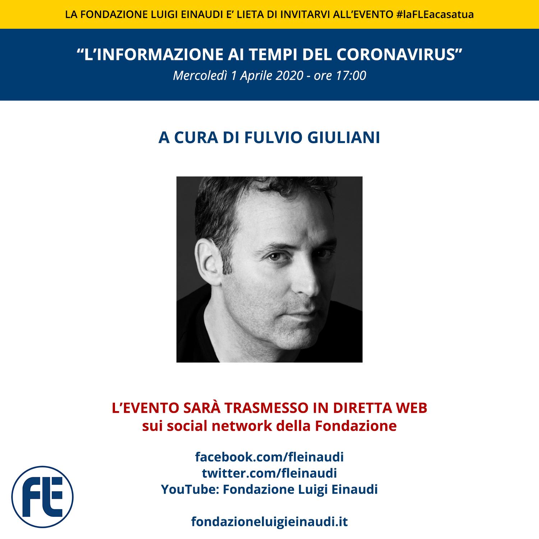 """#laFLEacasatua – Diretta con Fulvio Giuliani, tema """"L'informazione ai tempi del Coronavirus"""""""