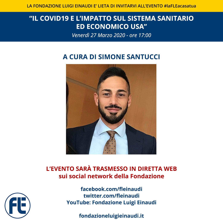 """#laFLEacasatua – Diretta con Simone Santucci, tema """"Il COVID19 e l'impatto sul sistema sanitario ed economico USA"""""""
