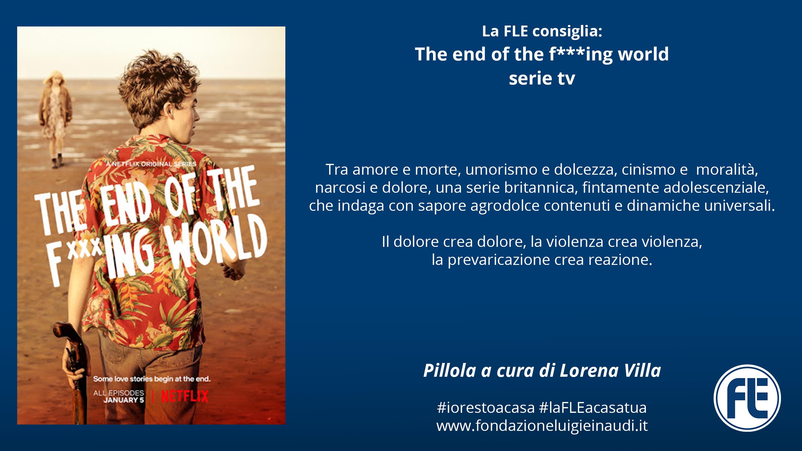 #laFLEacasatua – Pillola #2, The end of the f***ing world su Netflix