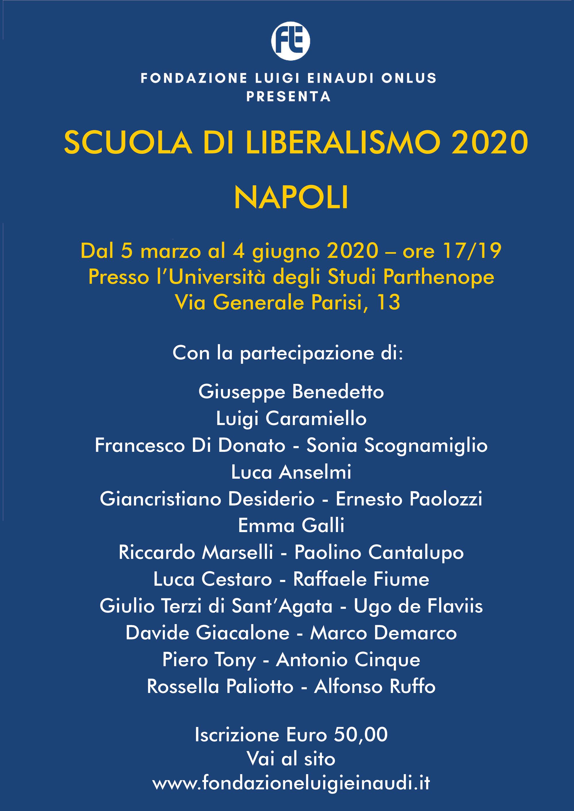 Inaugurazione Scuola di Liberalismo 2020 – Napoli