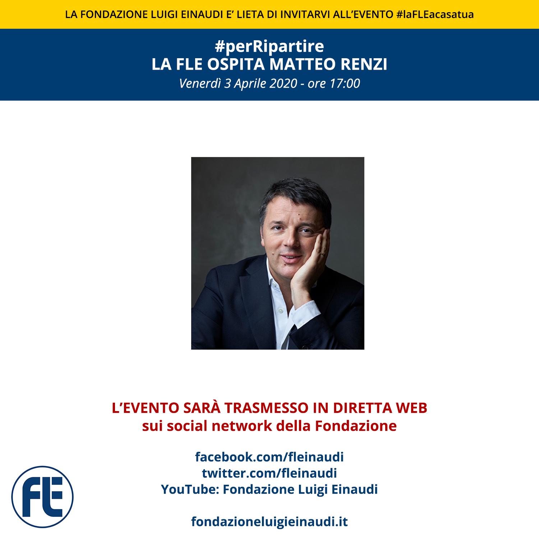 #laFLEacasatua – Diretta con Matteo Renzi, #perRipartire