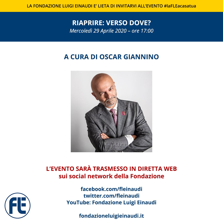 """#laFLEacasatua – Diretta con Oscar Giannino, sul tema """"Riaprire: verso dove?"""""""
