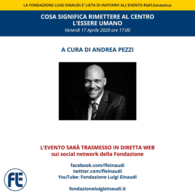 """#laFLEacasatua – Diretta con Andrea Pezzi, tema """"Cosa significa rimettere al centro l'essere umano"""""""