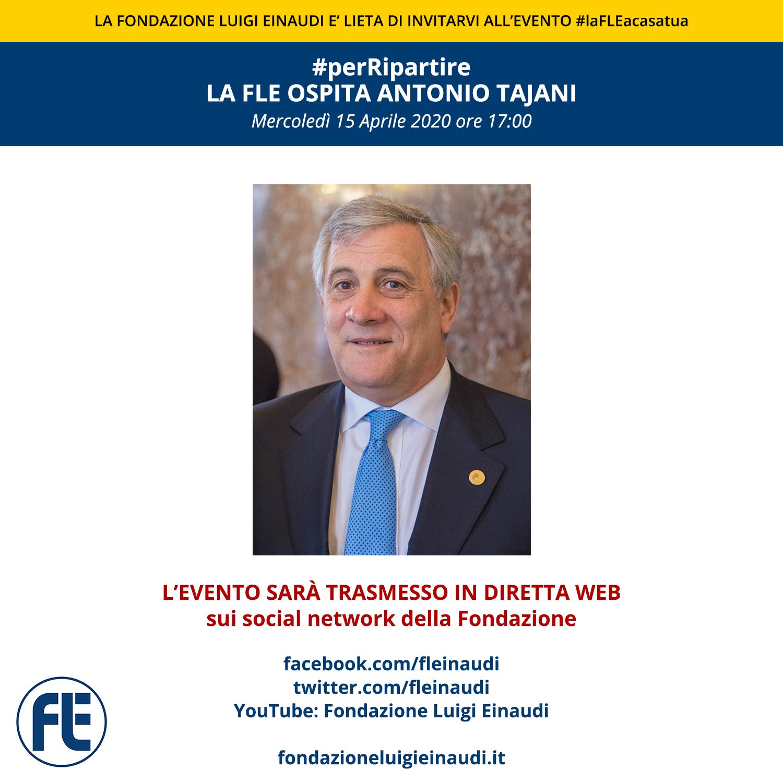 #laFLEacasatua – Diretta con Antonio Tajani, #perRipartire