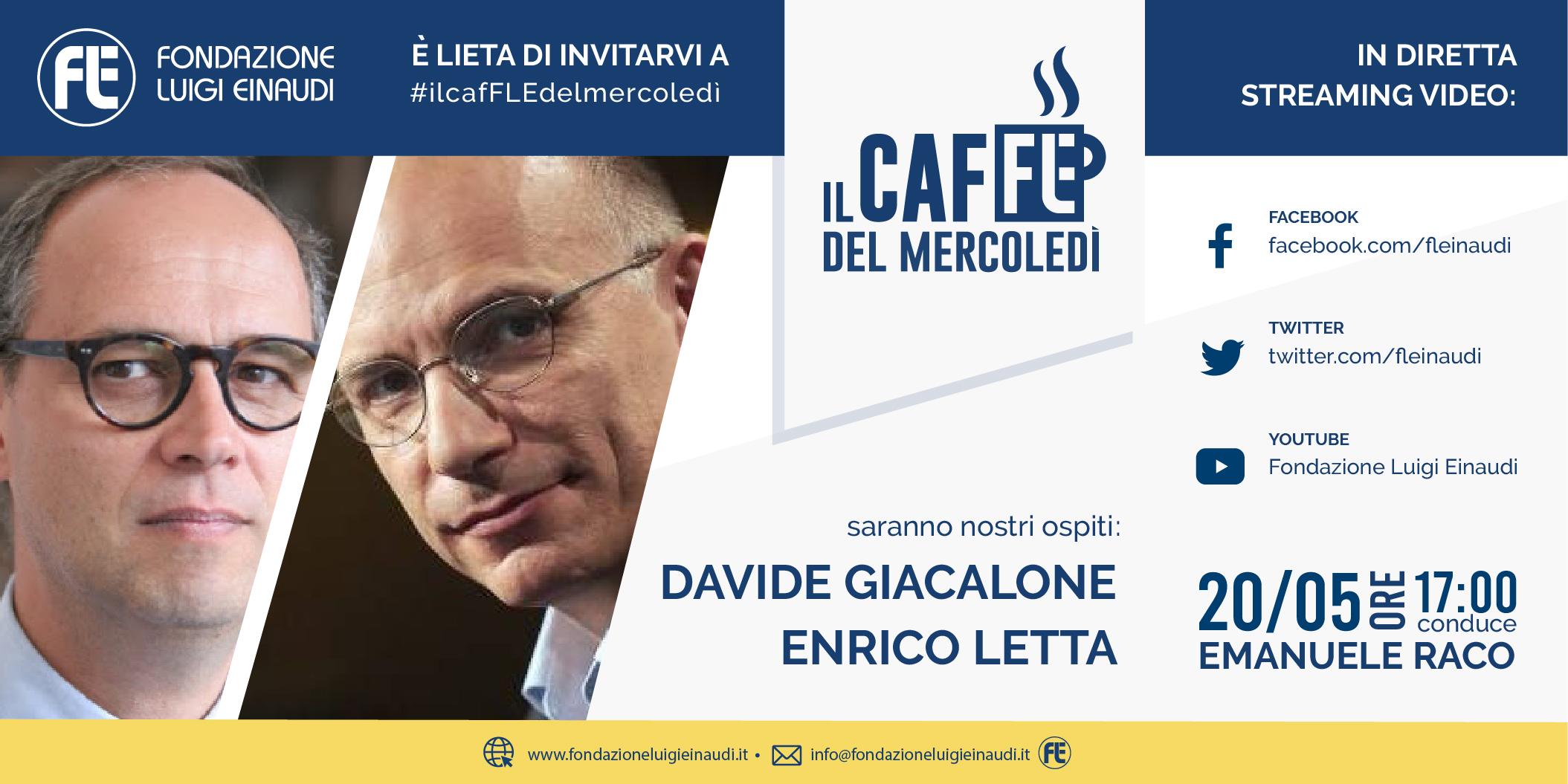 #ilcafFLEdelmercoledi – Davide Giacalone ed Enrico Letta