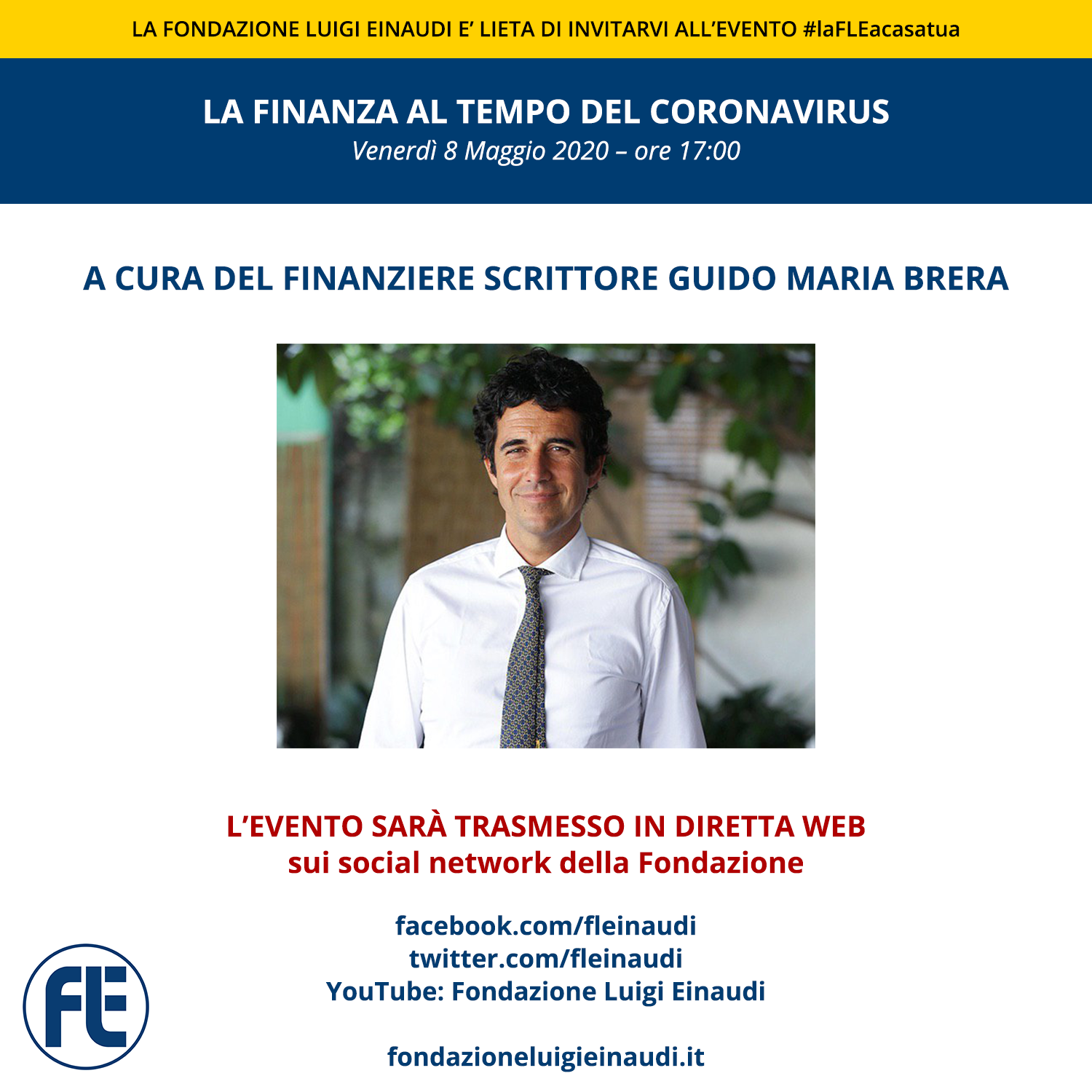 """#laFLEacasatua – Diretta con il finanziere scrittore Guido Maria Brera, tema """"La finanza al tempo del coronavirus"""""""