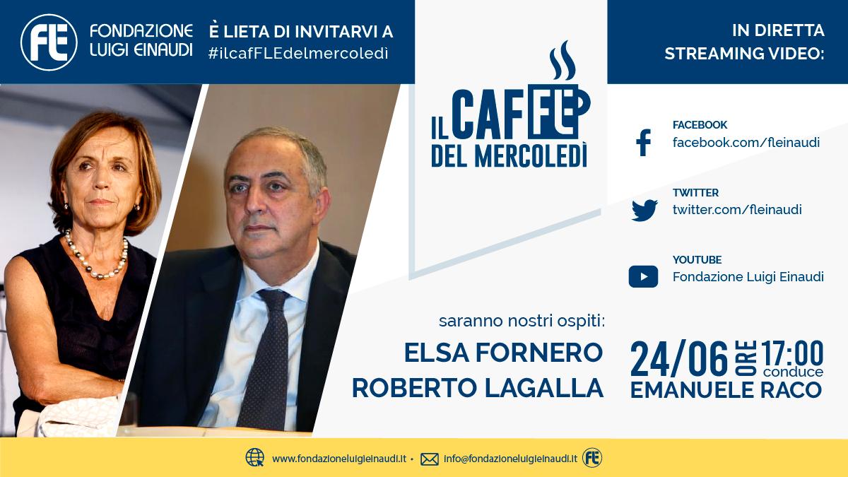 #ilcafFLEdelmercoledì – Elsa Fornero e Roberto Lagalla (evento rinviato)