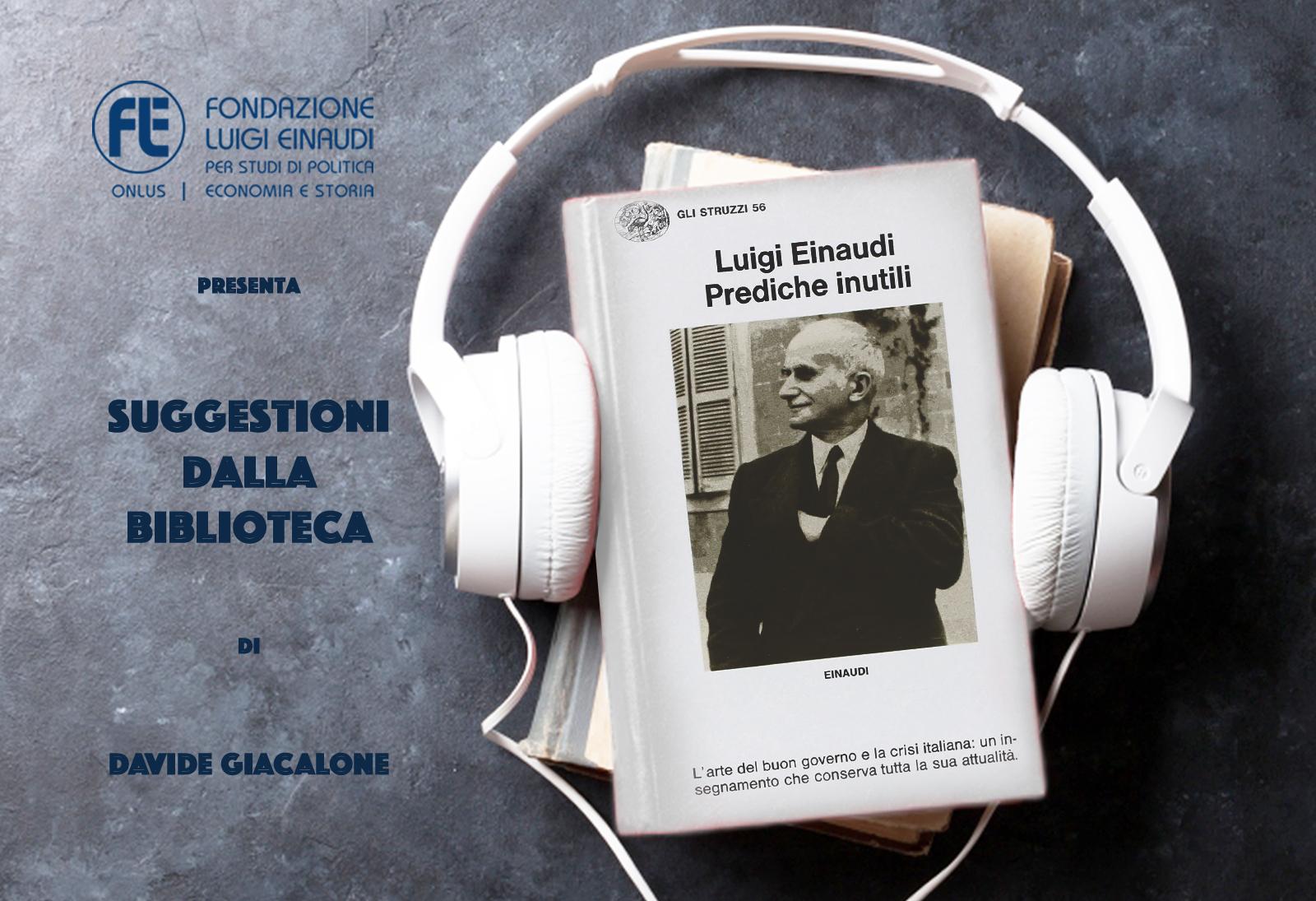 Luigi Einaudi – Prediche inutili