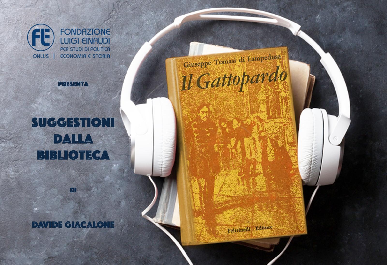Giuseppe Tomasi di Lampedusa – Il Gattopardo