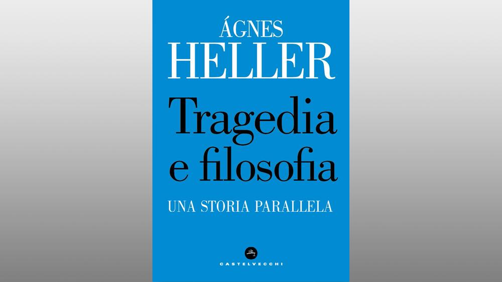 "Michele Gerace legge ""Tragedia e filosofia. Una storia parallela"" di Ágnes Heller"