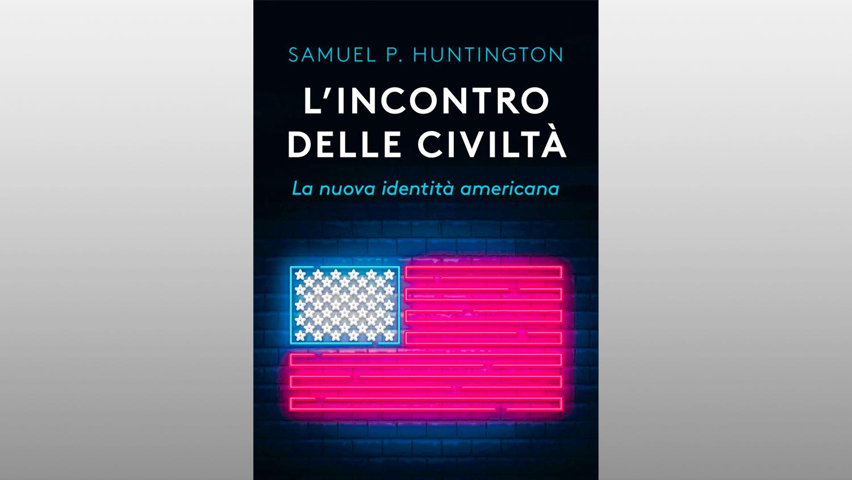 """Michele Gerace legge """"L'incontro delle civiltà. La nuova identità americana"""" di Samuel P. Huntington"""