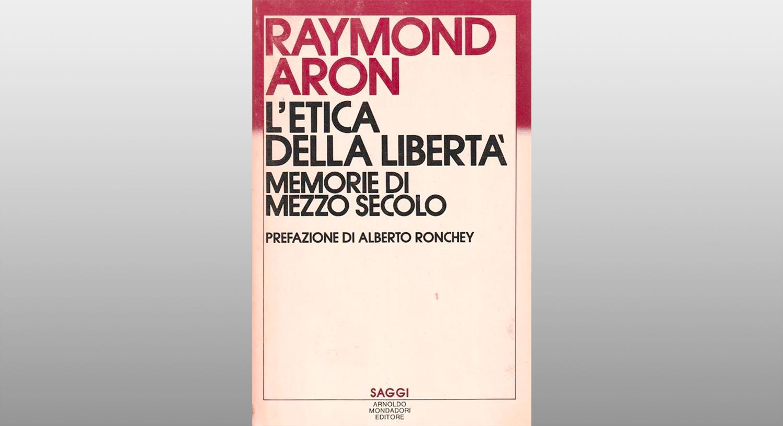 """Michele Gerace legge """"Etica della libertà. Memorie di mezzo secolo"""" di Raymond Aron"""