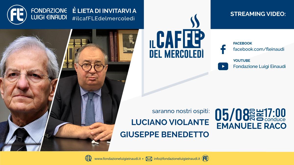 #ilcafFLEdelmercoledì – Luciano Violante e Giuseppe Benedetto