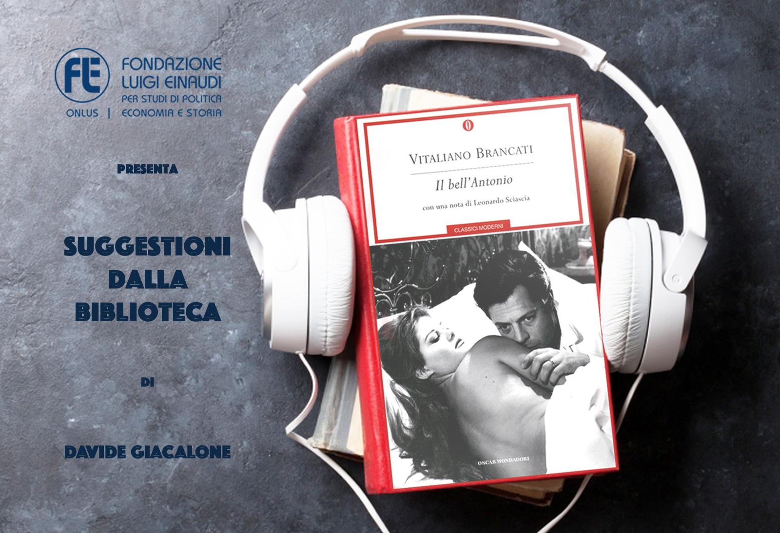 Vitaliano Brancati – Il bell'Antonio