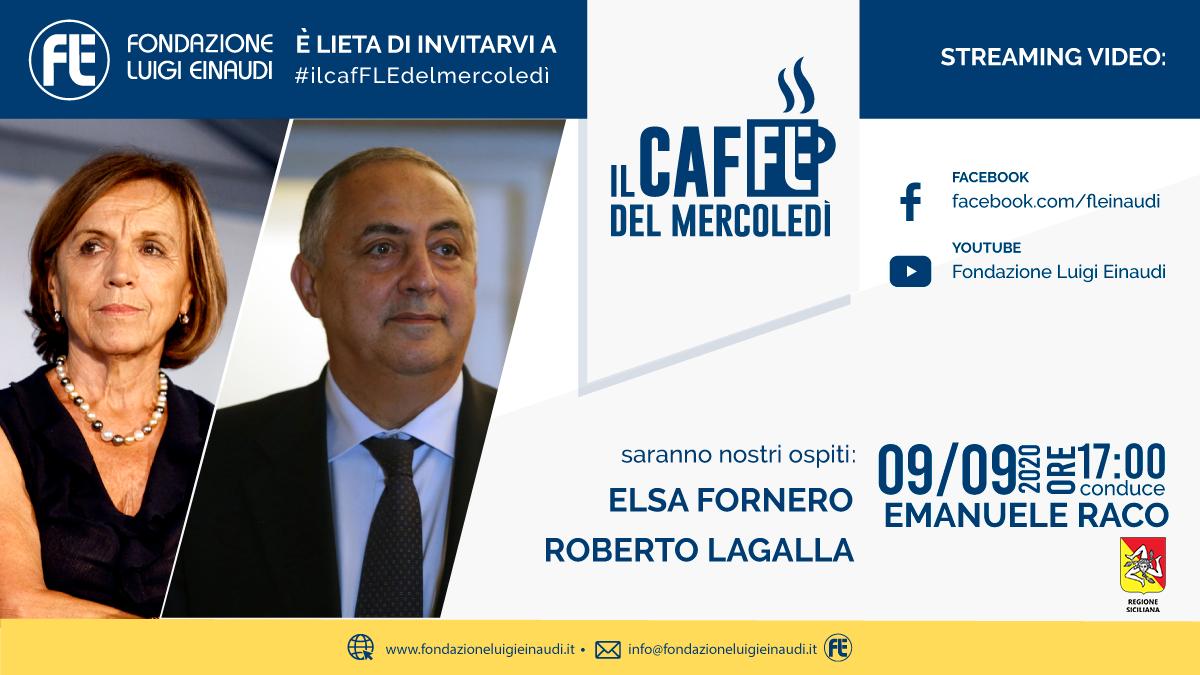 #ilcafFLEdelmercoledì – Elsa Fornero e Roberto Lagalla